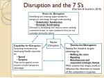 disruption and the 7 s s