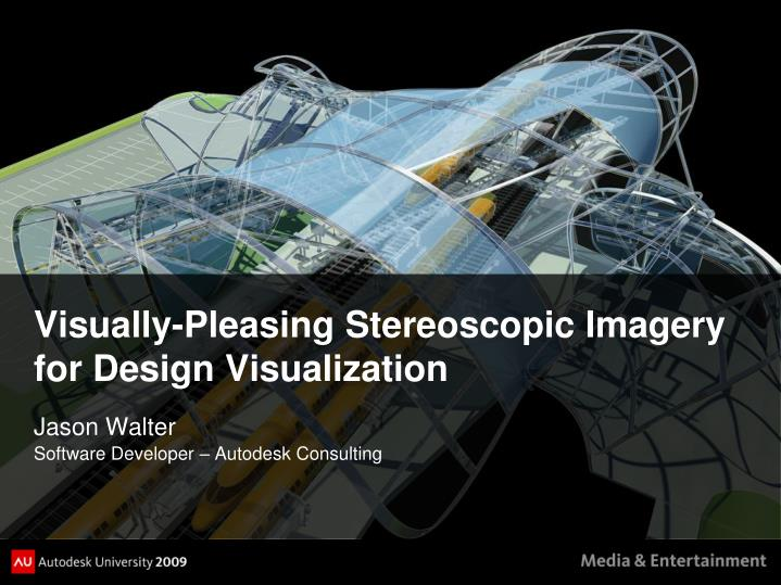 visually pleasing stereoscopic imagery for design visualization n.