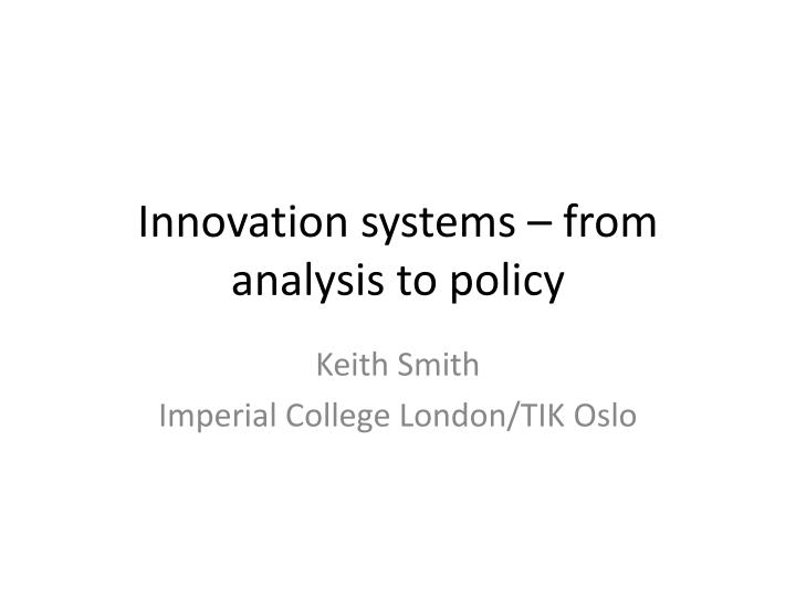 innovation systems from analysis to policy n.