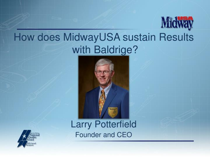 How does MidwayUSA sustain Results