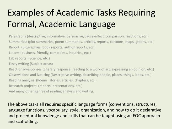 Examples of Academic Tasks Requiring Formal, Academic Language