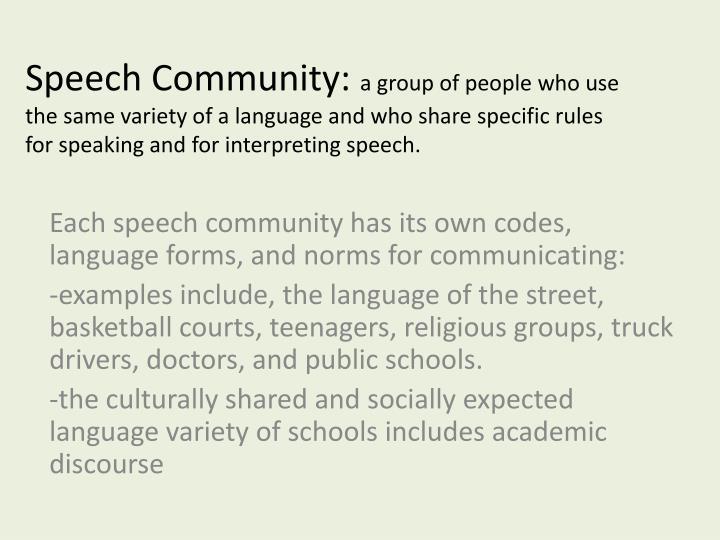 Speech Community:
