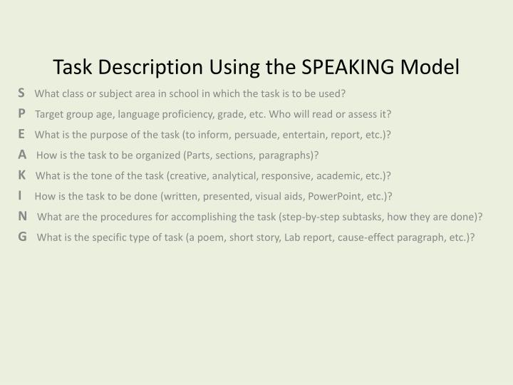 Task Description Using the SPEAKING Model