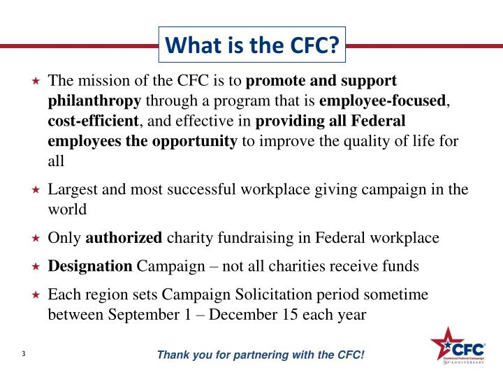 The mission of the CFC is to