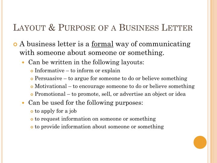 Layout & Purpose of a Business Letter