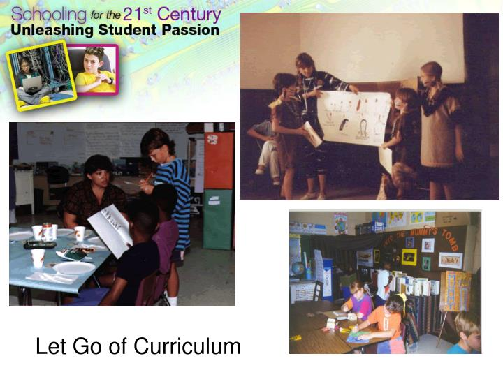 Let Go of Curriculum