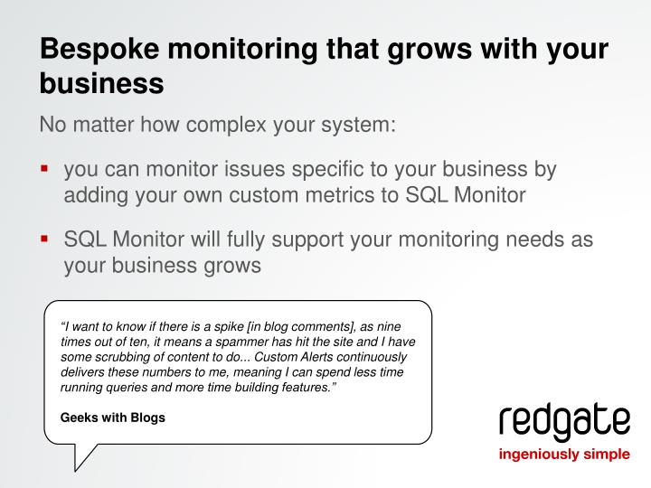 Bespoke monitoring that grows with your business