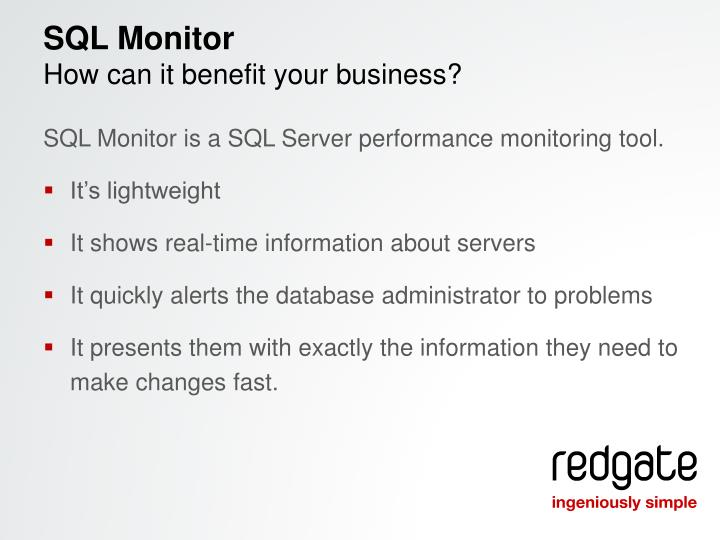 Sql monitor how can it benefit your business