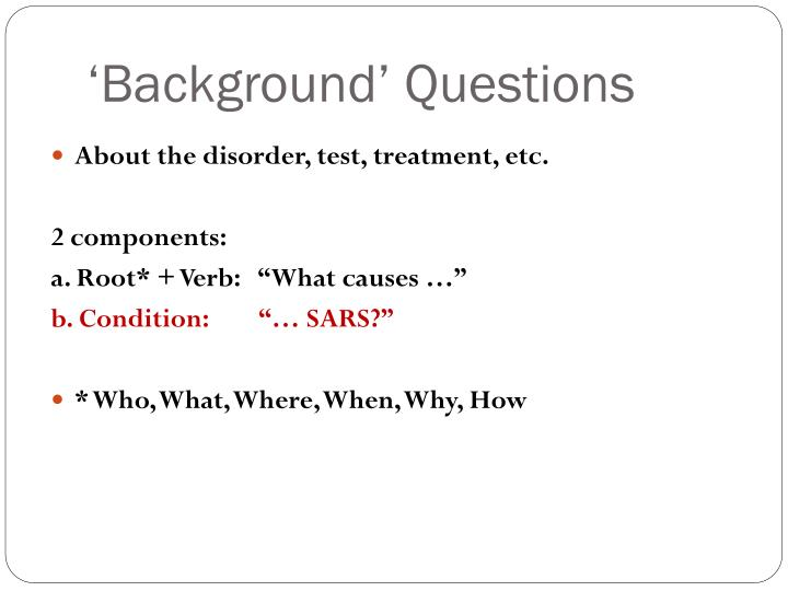 'Background' Questions