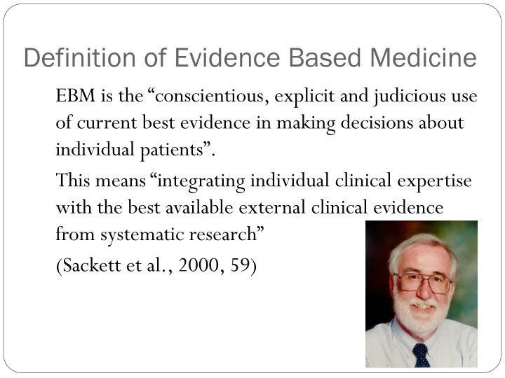 Definition of evidence based medicine
