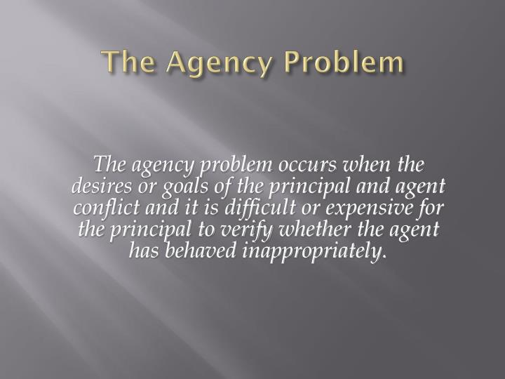 The Agency Problem