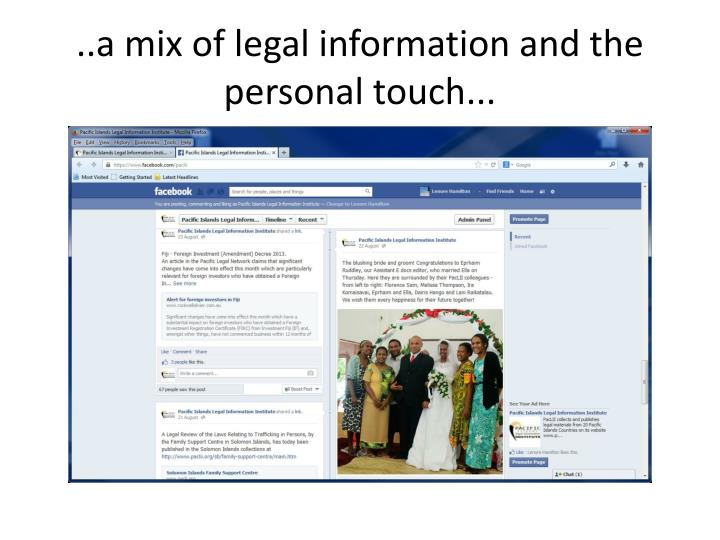 ..a mix of legal information and the personal touch...