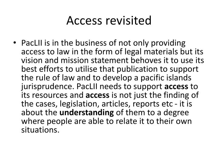 Access revisited