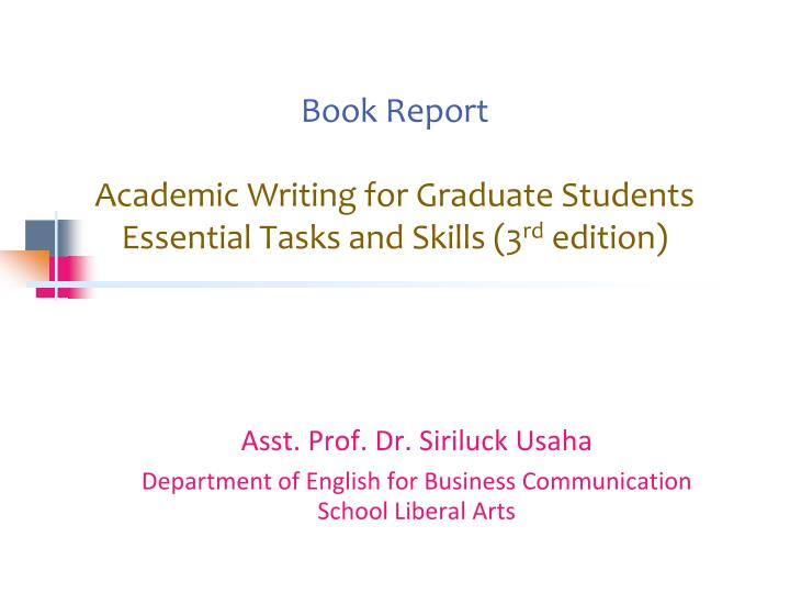 book report academic writing for graduate students essential tasks and skills 3 rd edition n.