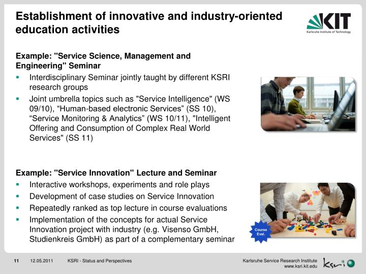 Establishment of innovative and industry-oriented education activities
