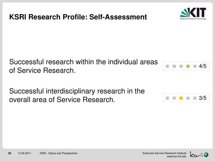 KSRI Research Profile: Self-Assessment