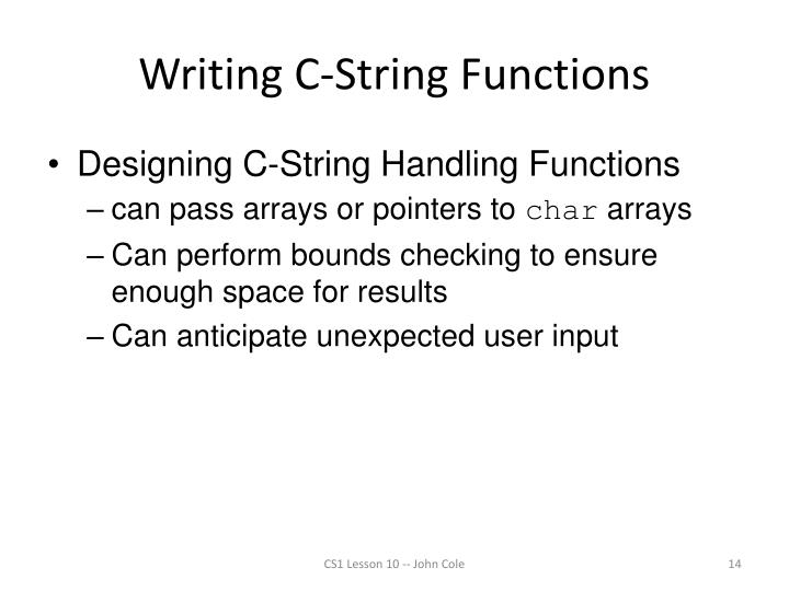 Writing C-String Functions