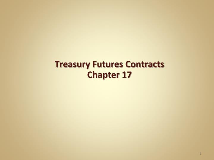 treasury futures contracts chapter 17 n.