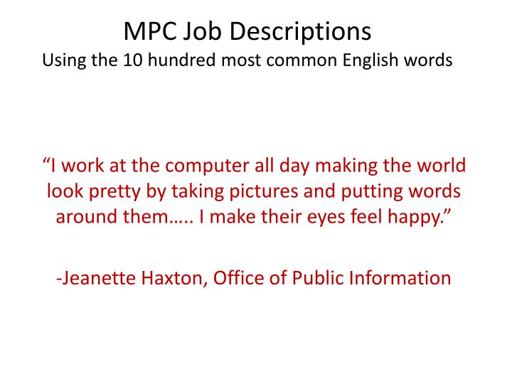 PPT - MPC Job Descriptions Using the 10 hundred most common