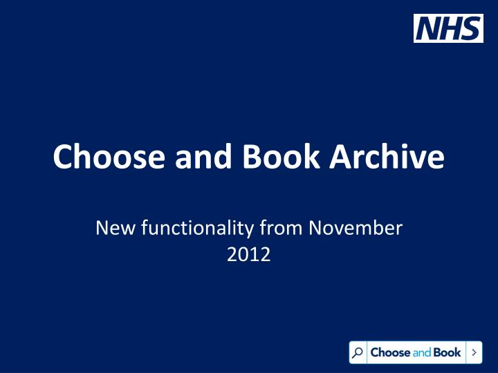 Choose and book archive