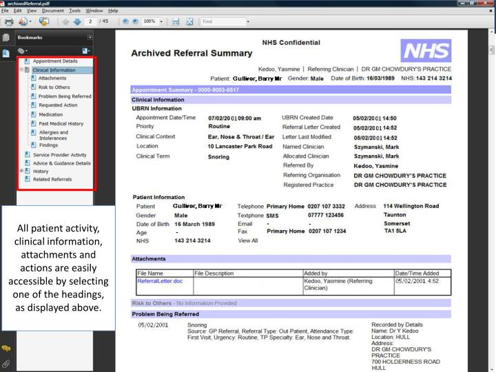 All patient activity, clinical information, attachments and actions are easily accessible by selecting one of the headings, as displayed above.