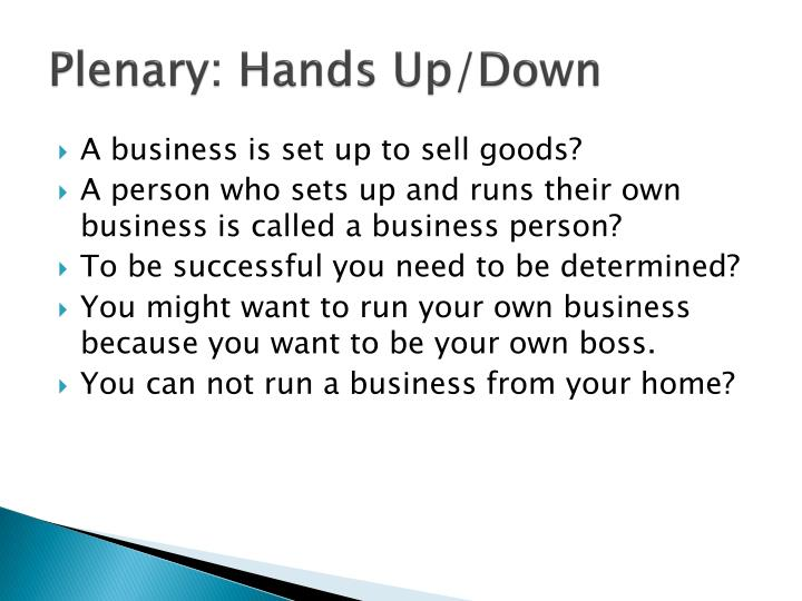 Plenary: Hands Up/Down