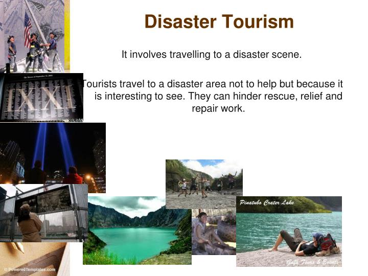 Disaster Tourism