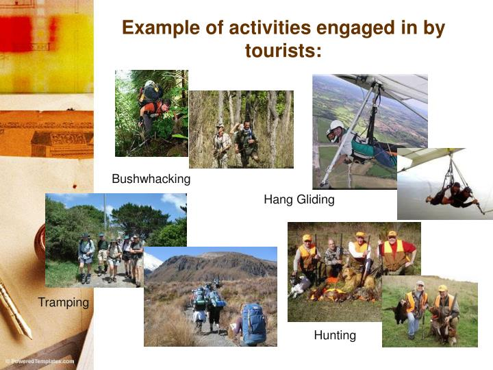 Example of activities engaged in by tourists