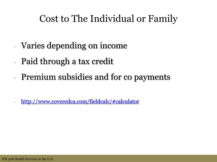 Cost to The Individual or Family