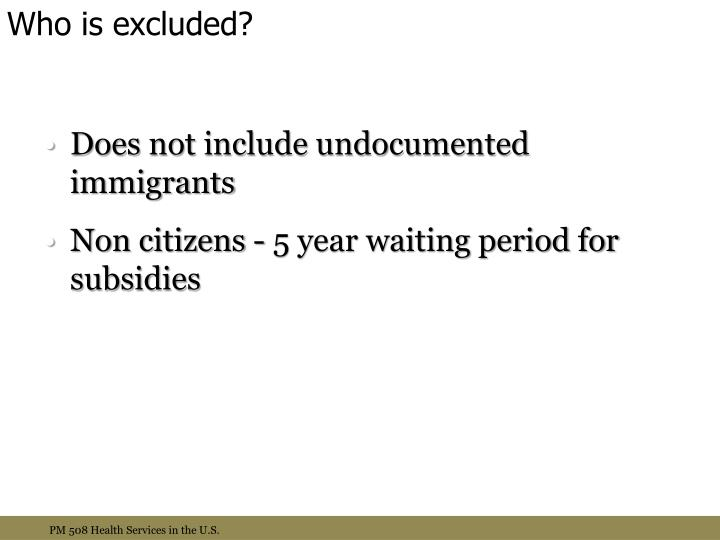 Who is excluded?