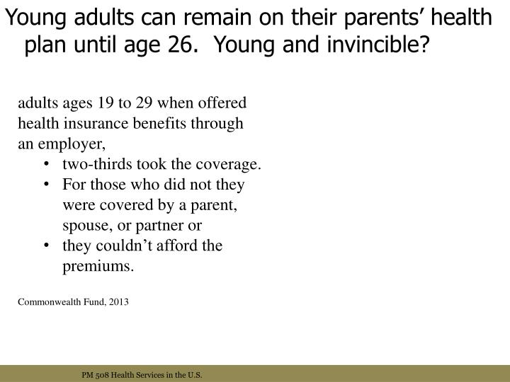 Young adults can remain on their parents' health plan until age