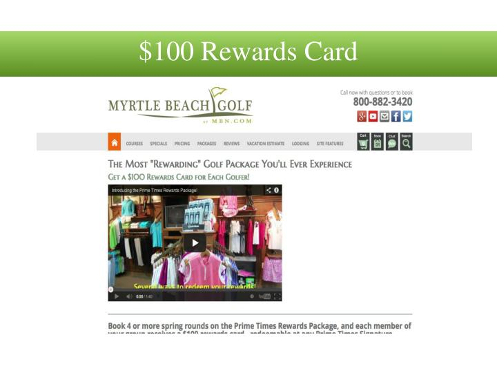 $100 Rewards Card