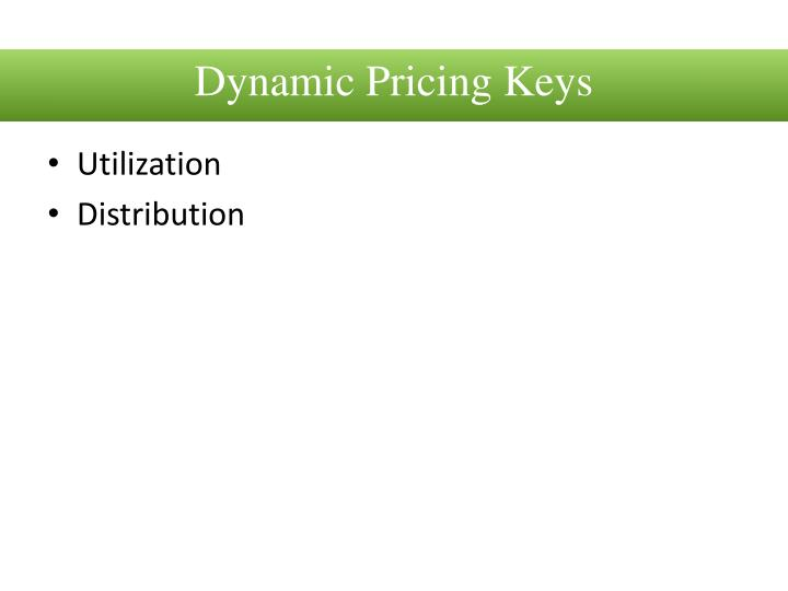 Dynamic Pricing Keys