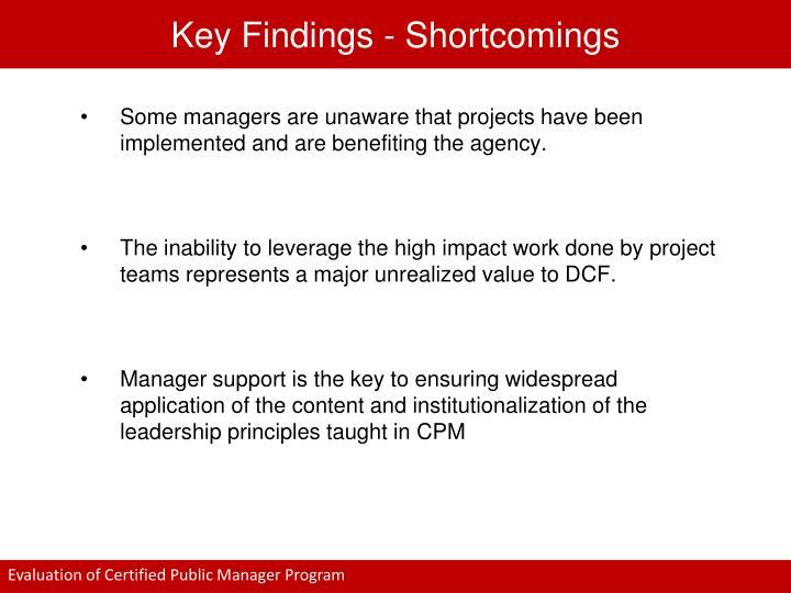 Key Findings - Shortcomings