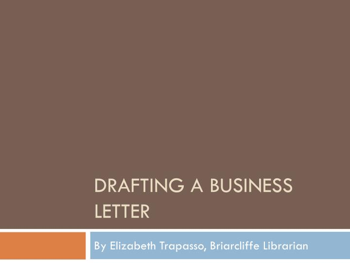 drafting a business letter