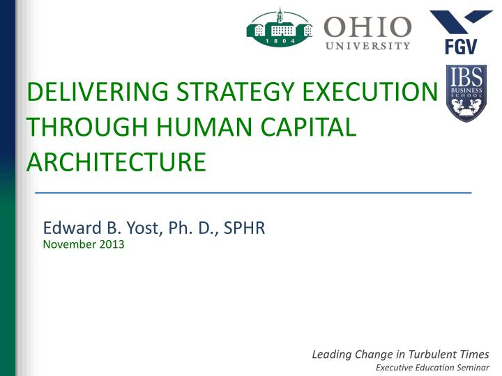 delivering strategy execution through human capital architecture n.