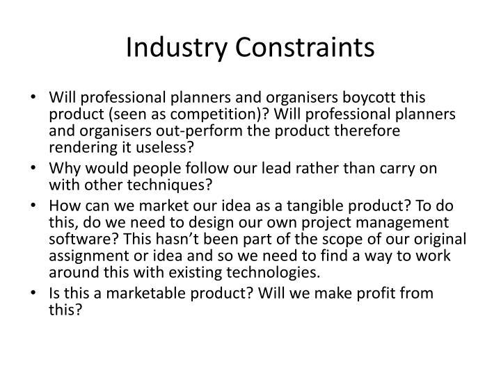 Industry Constraints
