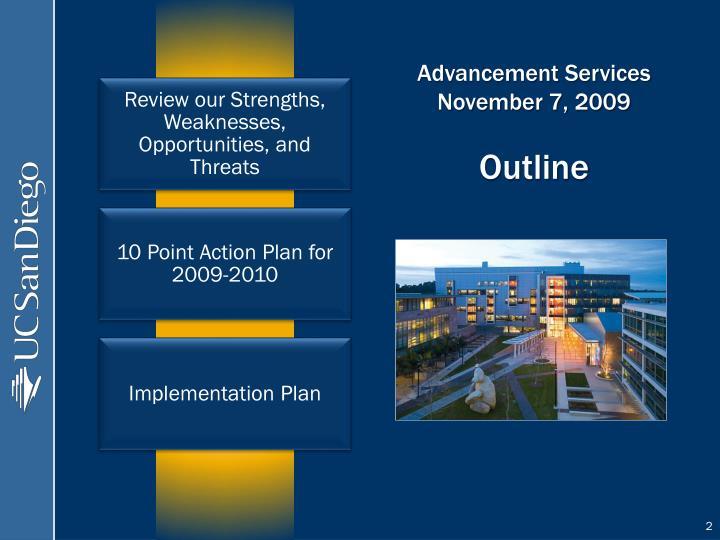 Advancement services november 7 2009 outline