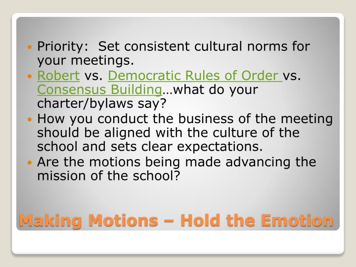 Priority:  Set consistent cultural norms for your meetings.