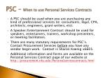 psc when to use personal services contracts