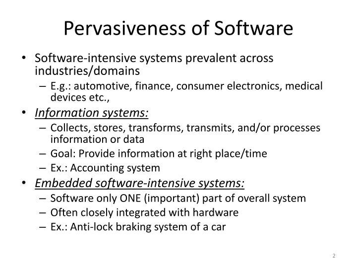 Pervasiveness of software