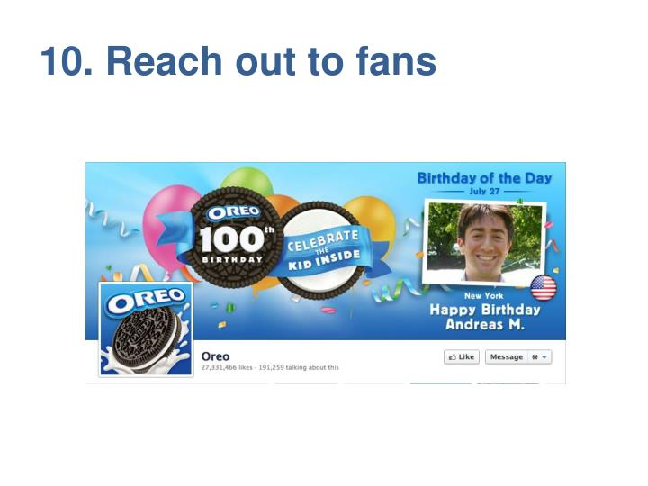 10. Reach out to fans