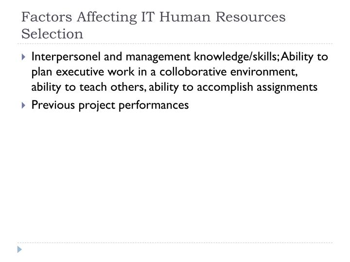 Factors Affecting IT Human Resources Selection