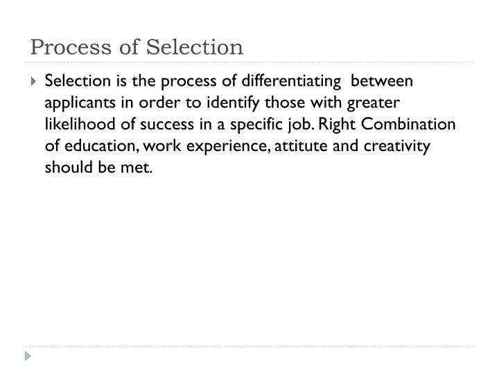 Process of Selection