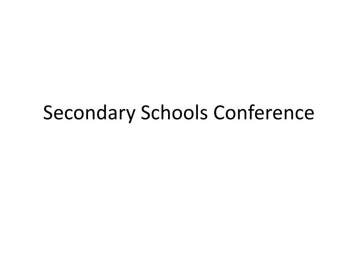 secondary schools conference n.