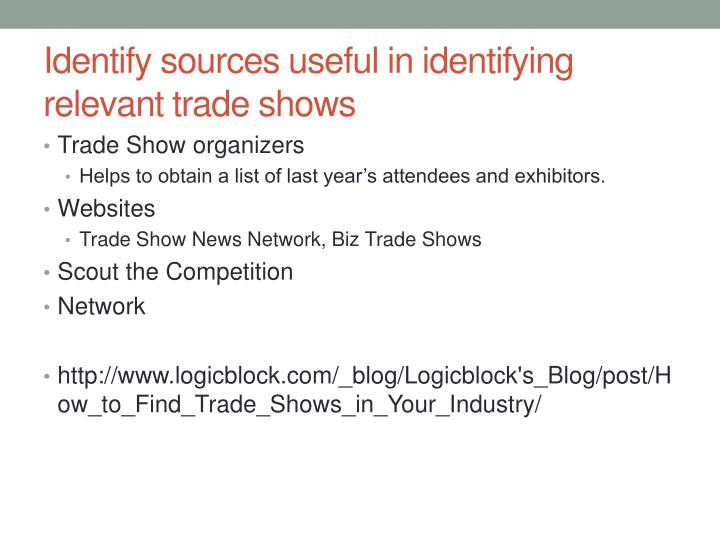 Identify sources useful in identifying relevant trade shows