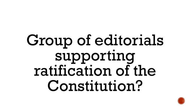 Group of editorials supporting ratification of the Constitution?