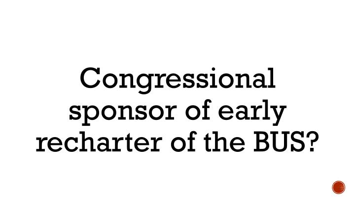 Congressional sponsor of early