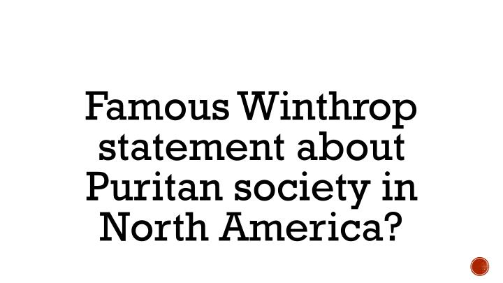 Famous Winthrop statement about Puritan society in North America?