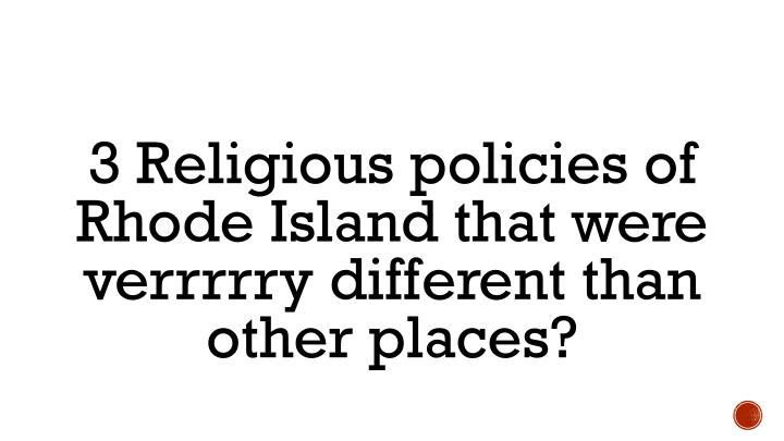 3 Religious policies of Rhode Island that were